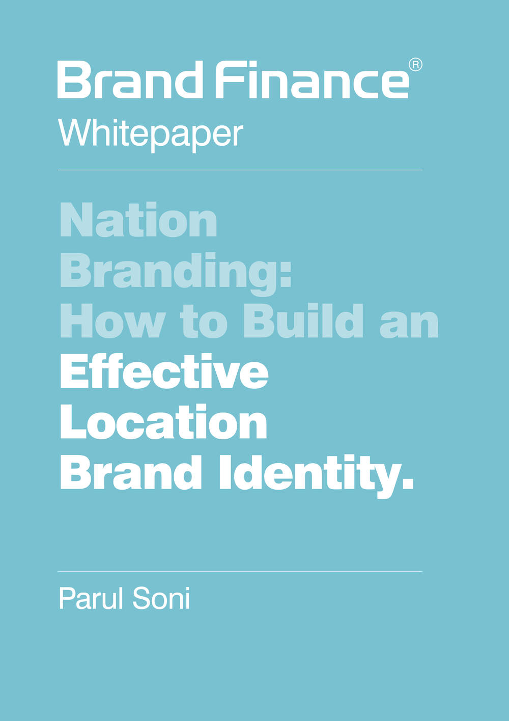 Nation Branding: How to build an effective location brand identity
