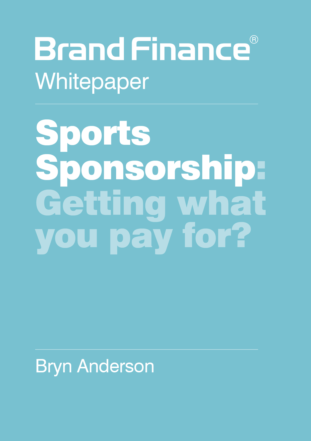 Sports Sponsorship: Getting what  you pay for?