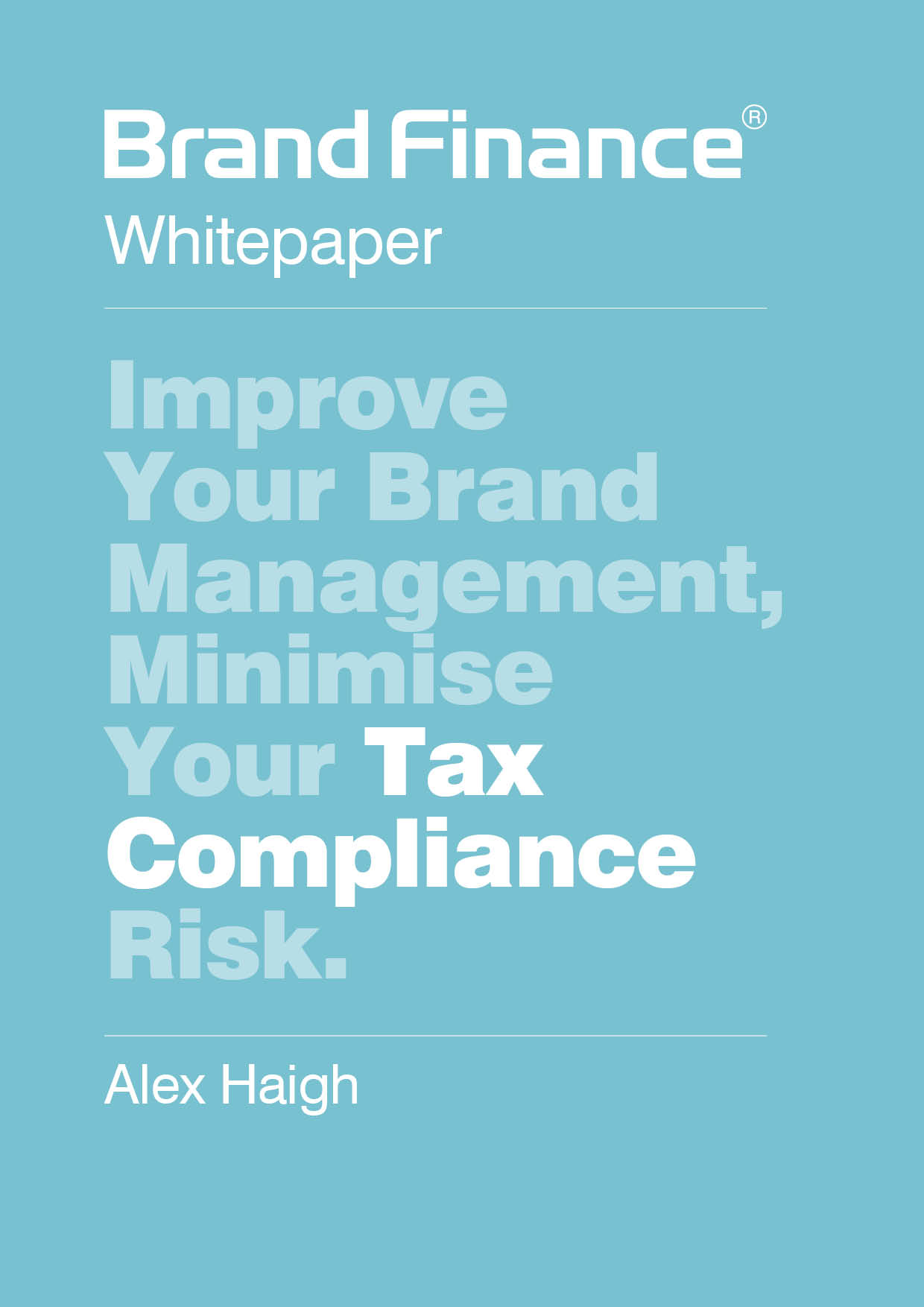 Improve Your Brand Management, Minimise Your Tax Compliance Risk