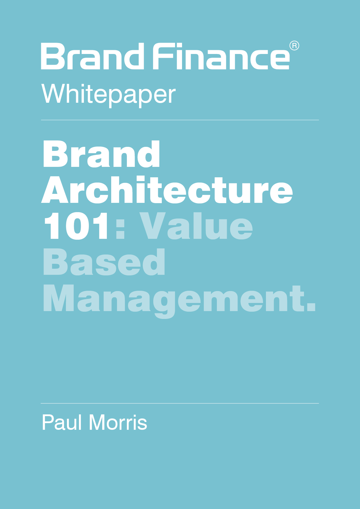 Brand Architecture 101: Value Based Management